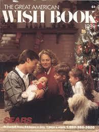 Sears Christmas Wish Book.Throwback Thursday The Sears Christmas Wish Book 1989 The